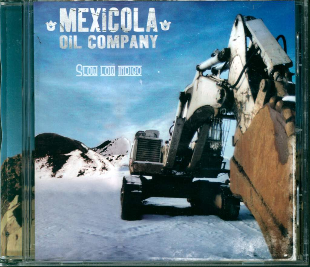 Mexicola Oil Company: Slow Low Indigo, CD