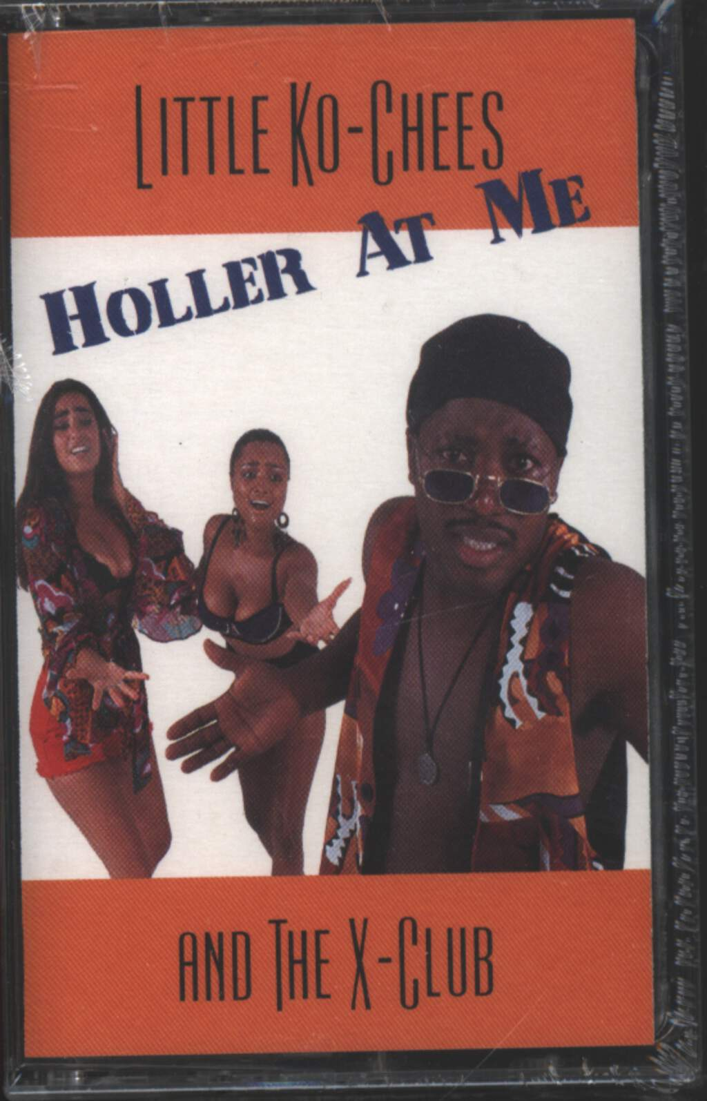 Little Ko-Chees And The X-Club: Holler At Me, Tape