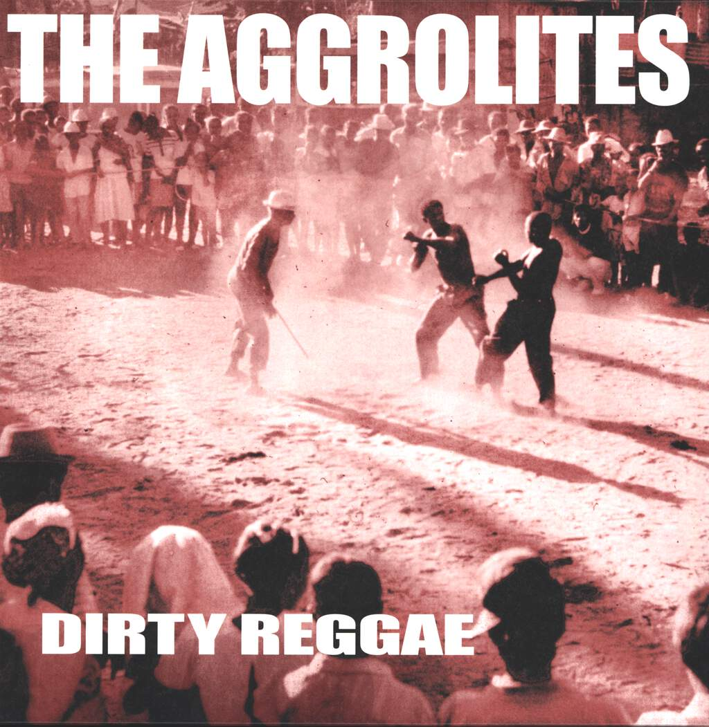 The Aggrolites: Dirty Reggae, LP (Vinyl)