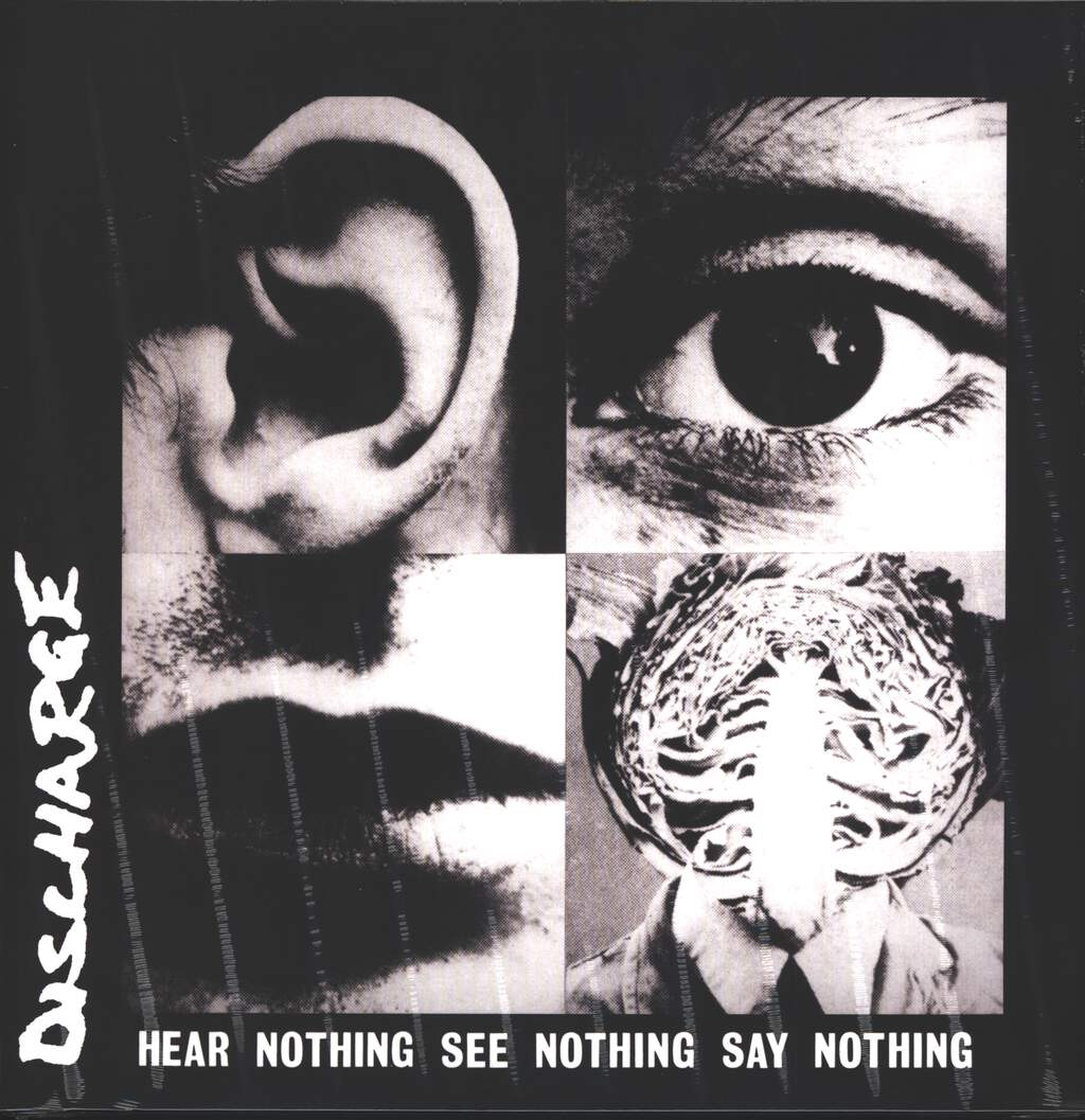 Discharge: Hear Nothing See Nothing Say Nothing, LP (Vinyl)