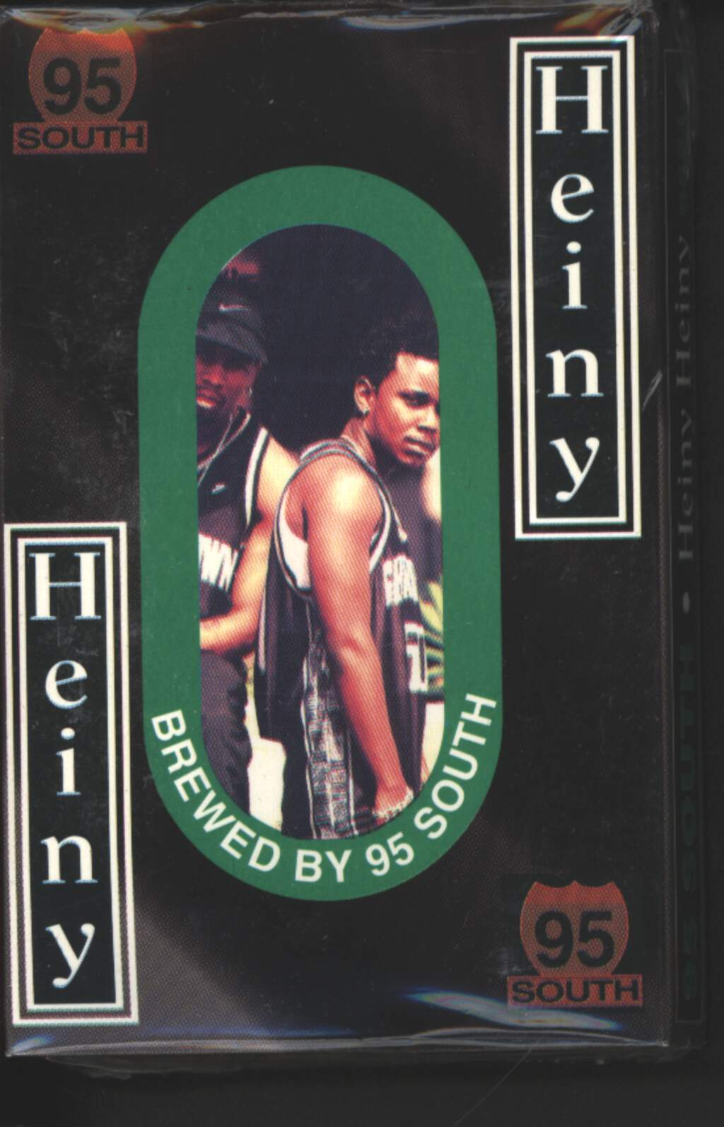 95 South: Heiny Heiny, Tape