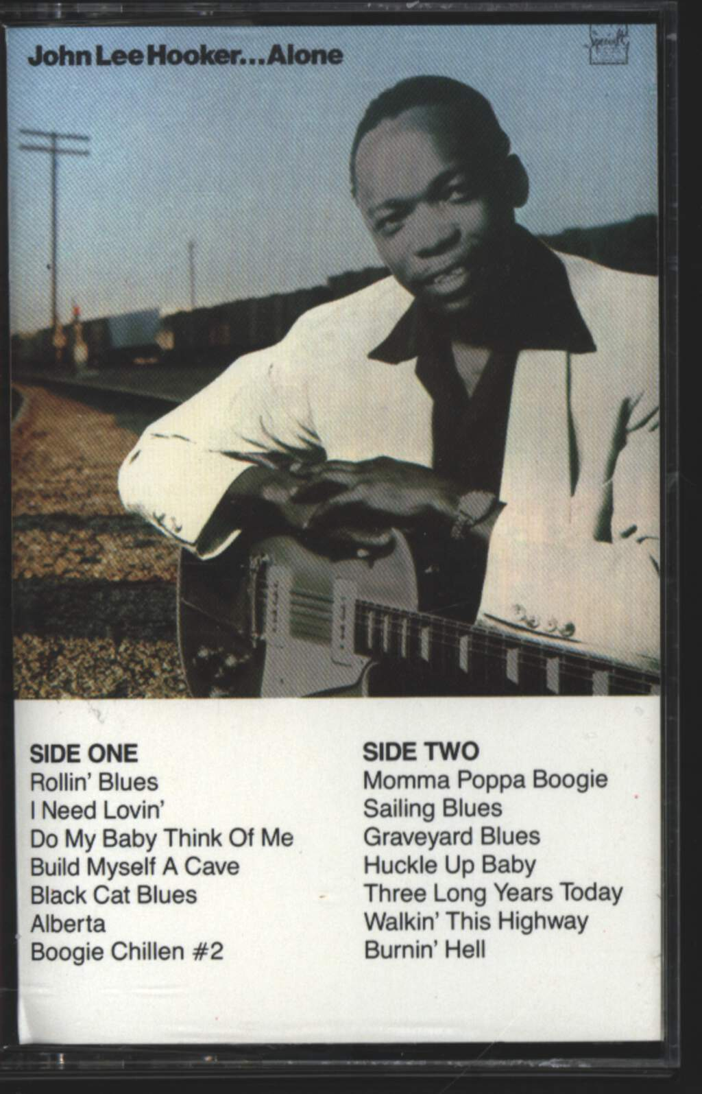 John Lee Hooker: Alone, Tape