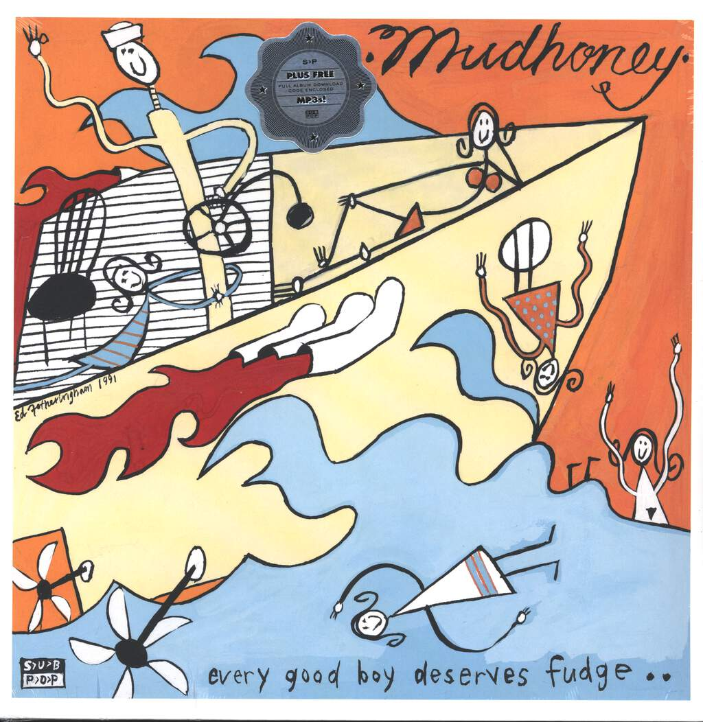 Mudhoney: Every Good Boy Deserves Fudge, LP (Vinyl)