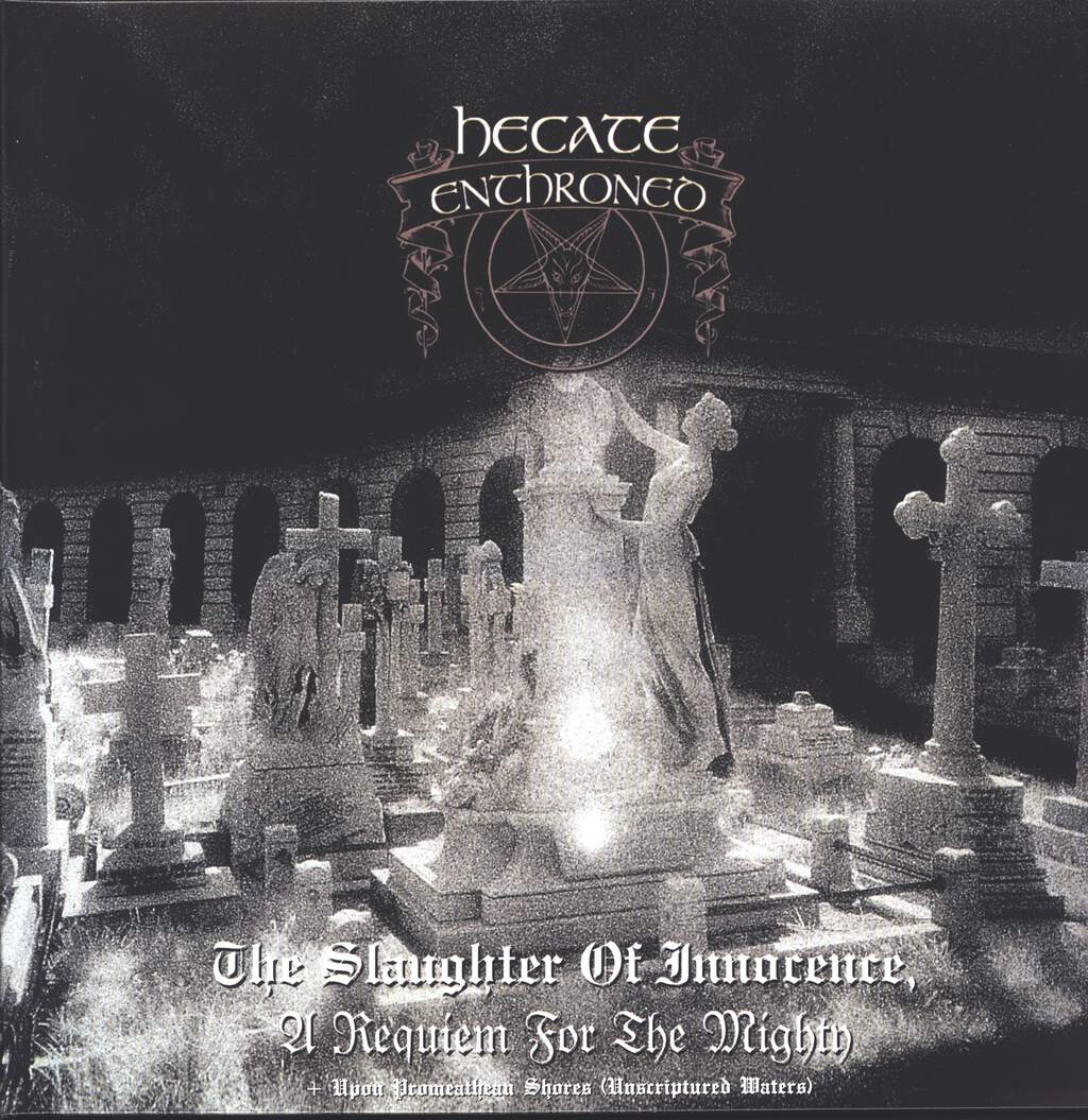 Hecate Enthroned: The Slaughter Of Innocence, A Requiem For The Mighty – Upon Promeathean Shores (Unscriptured Waters), 2×LP (Vinyl)