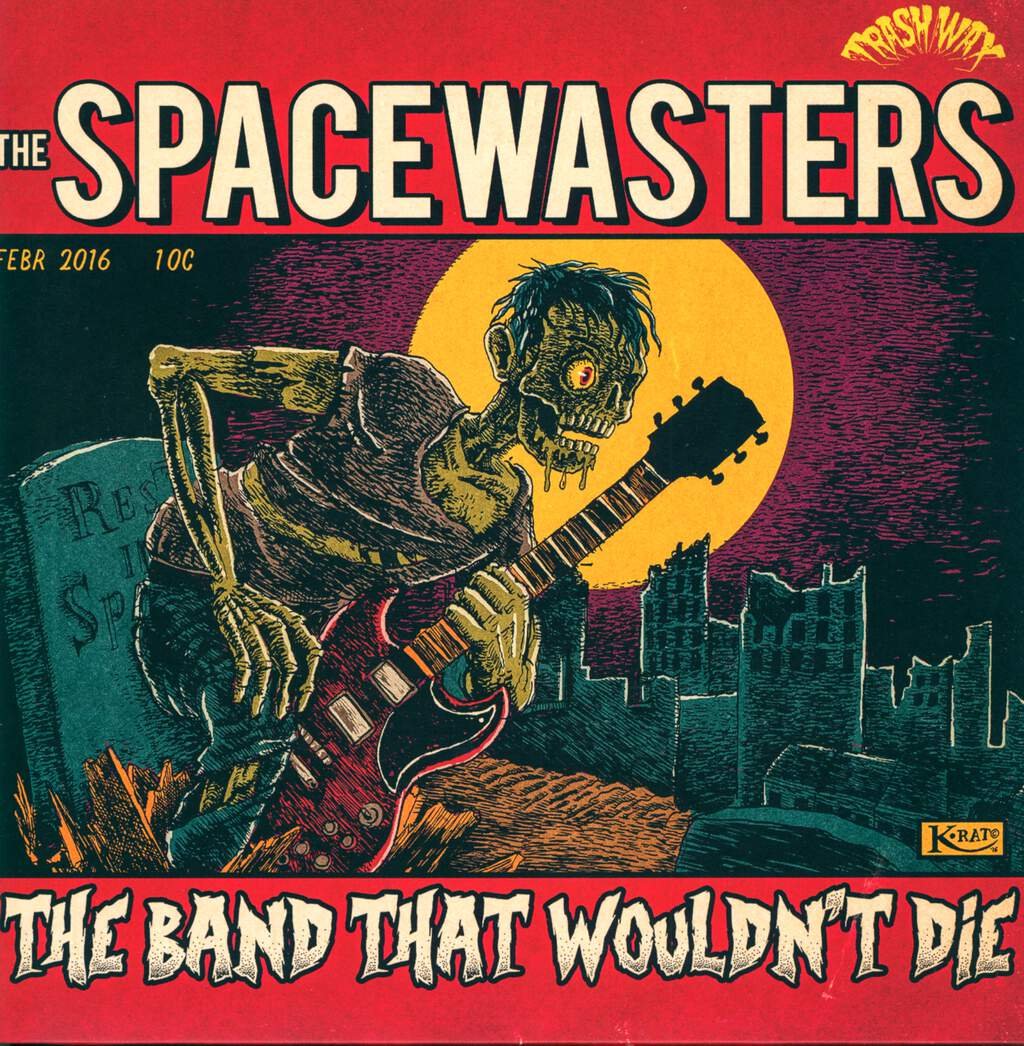 The Spacewasters: The Band That Wouldn't Die, LP (Vinyl)