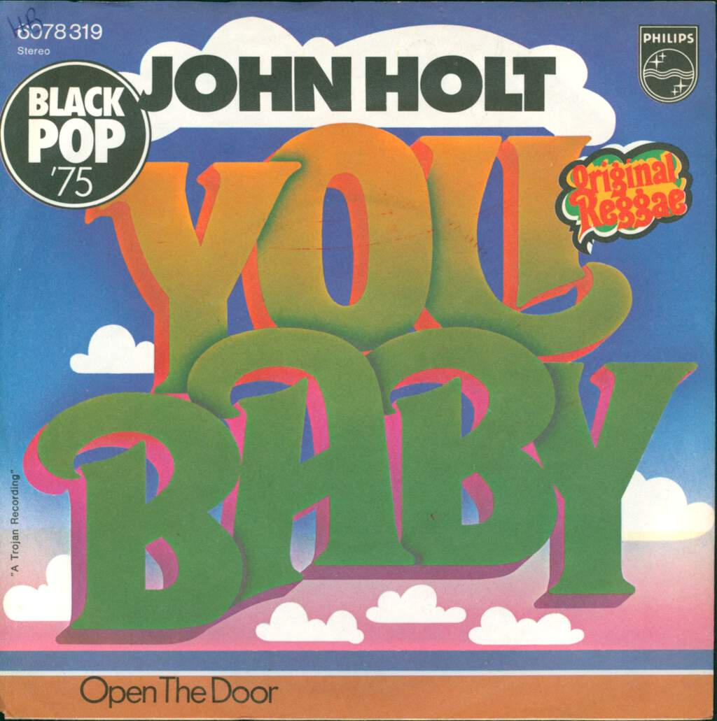 "John Holt: You Baby / Open The Door, 7"" Single (Vinyl)"