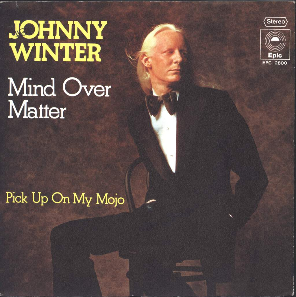 "Johnny Winter: Mind Over Matter, 7"" Single (Vinyl)"