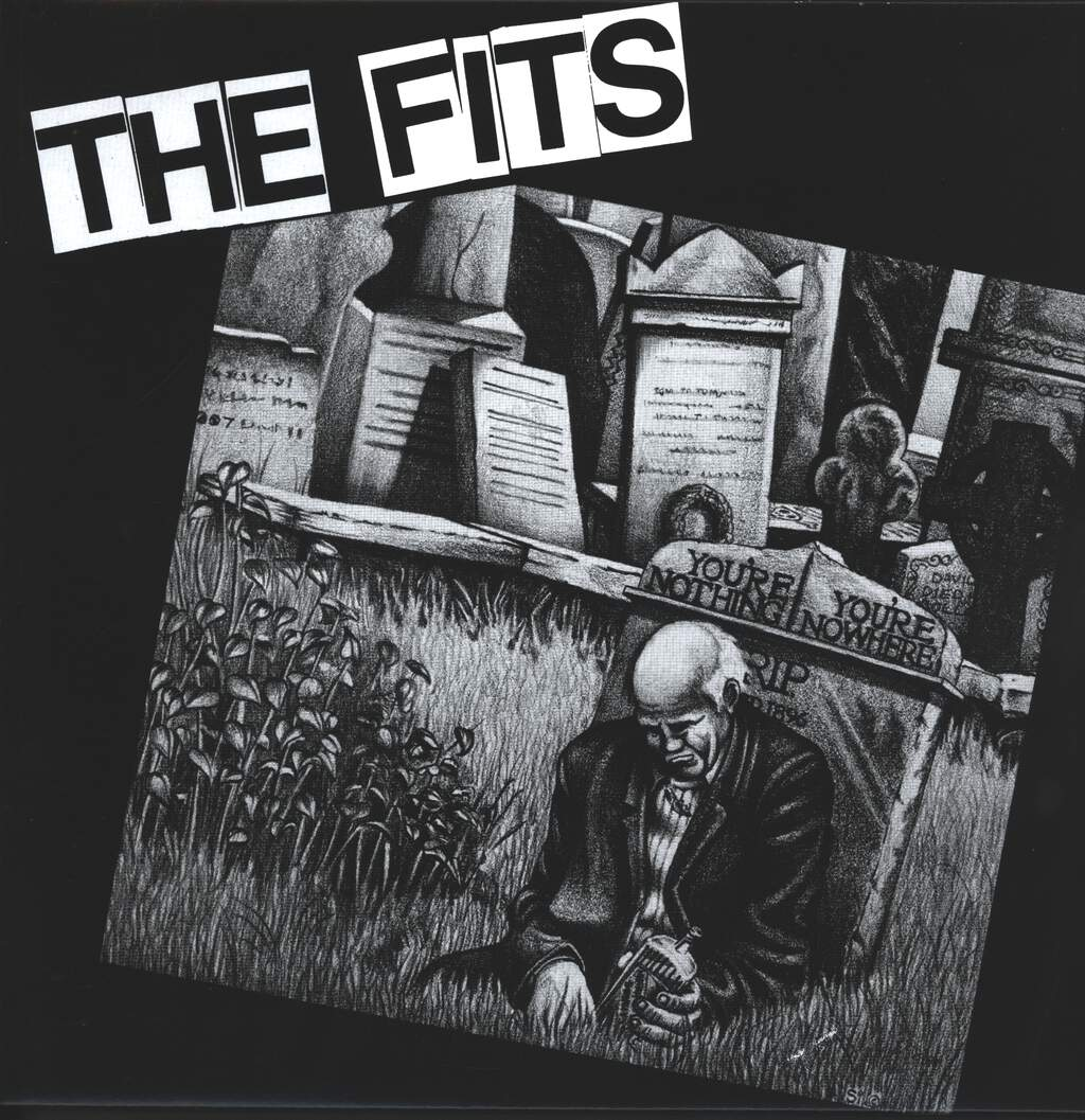 The Fits: You're Nothing, You're Nowhere, LP (Vinyl)