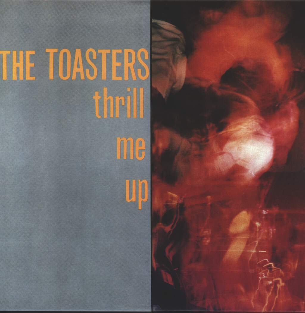 The Toasters: Thrill Me Up, LP (Vinyl)