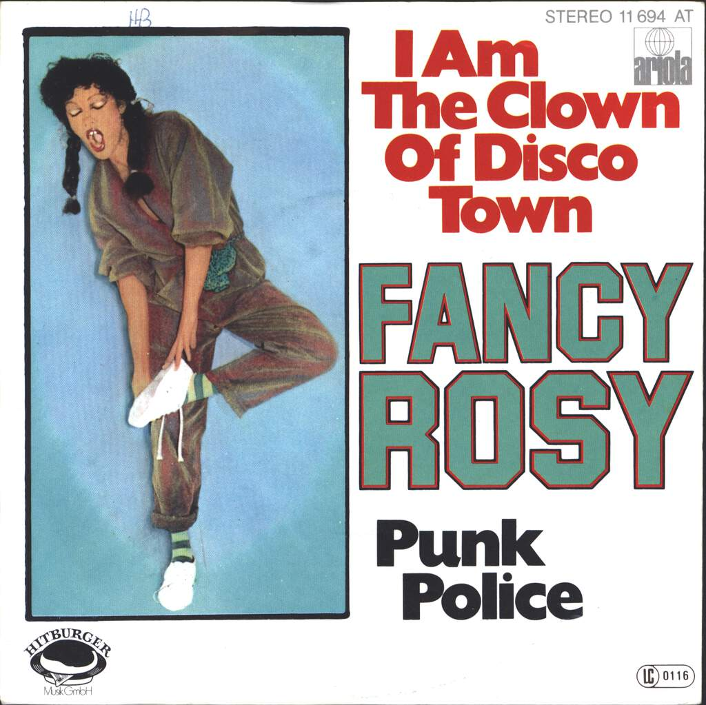 "Fancy Rosy: I Am The Clown Of Disco Town / Punk Police, 7"" Single (Vinyl)"