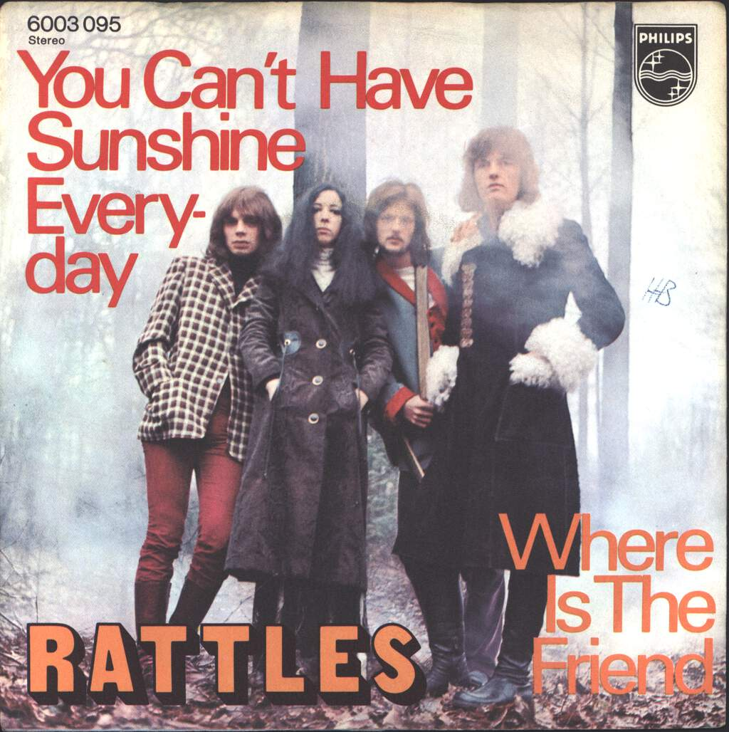 """The Rattles: You Can't Have Sunshine Everyday, 7"""" Single (Vinyl)"""