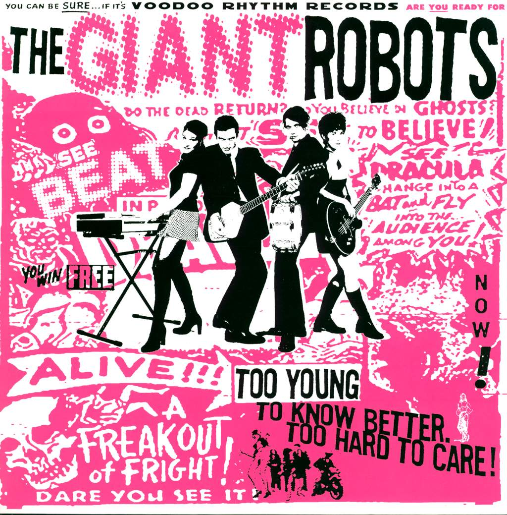 The Giant Robots: Too Young To Know Better. Too Hard To Care!, LP (Vinyl)