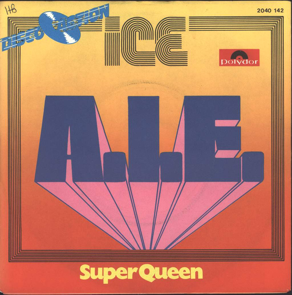 "Ice: A.I.E. / Super Queen, 7"" Single (Vinyl)"