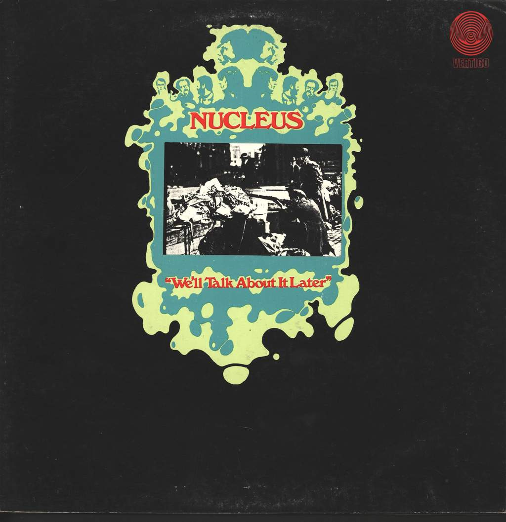Nucleus: We'll Talk About It Later, LP (Vinyl)