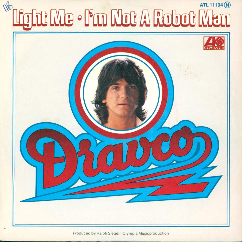 "Zdravko Čolić: Light Me / I'm Not A Robot Man, 7"" Single (Vinyl)"