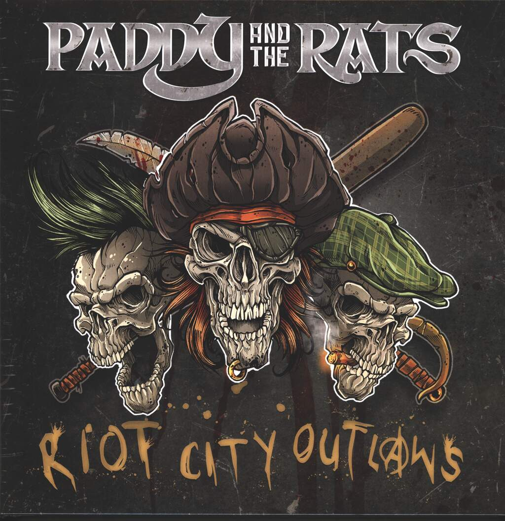 Paddy and the Rats: Riot City Outlaws, LP (Vinyl)