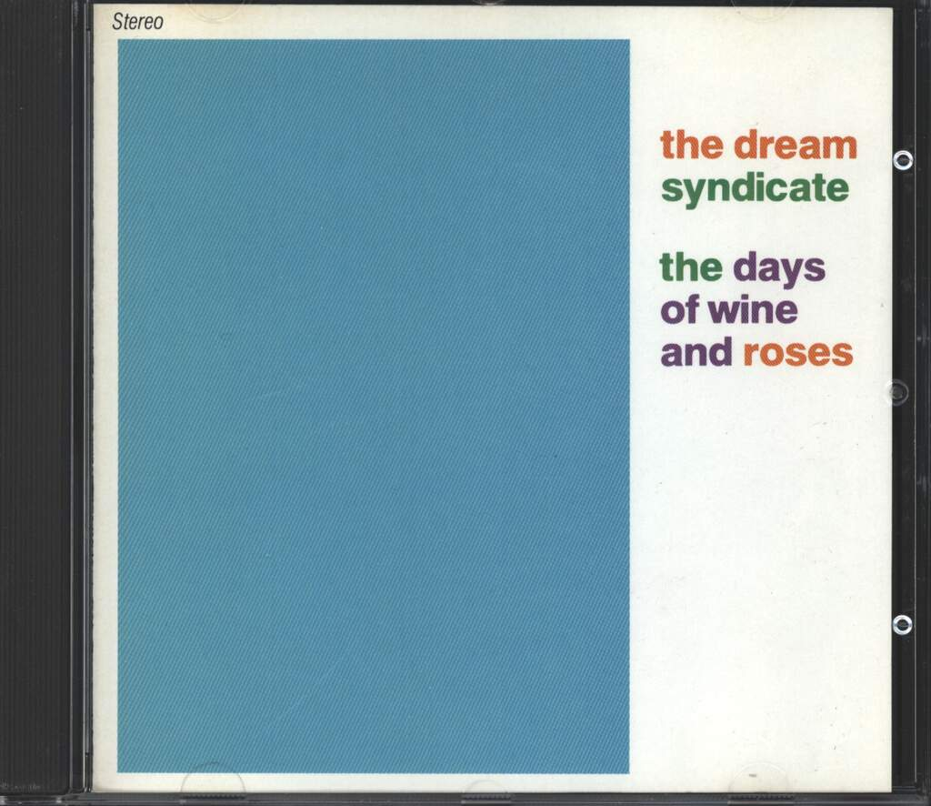 The Dream Syndicate: The Days Of Wine And Roses, CD