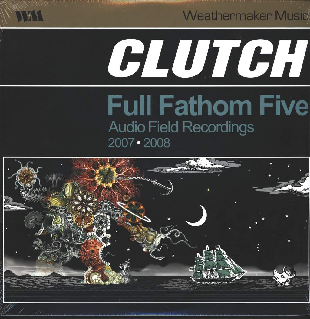 Clutch: Full Fathom Five Audio Field Recordings 2007-2008, 2×LP (Vinyl)