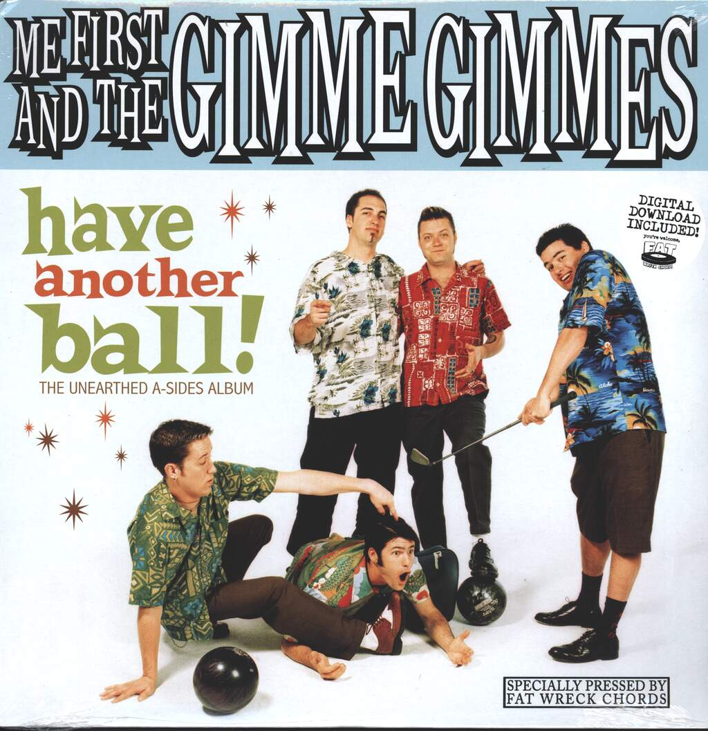 Me First & The Gimme Gimmes: Have Another Ball! (The Unearthed A-Sides Album), LP (Vinyl)