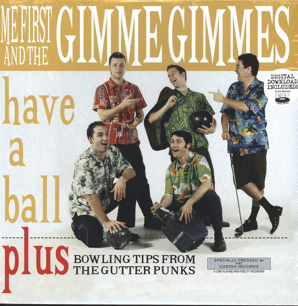 Me First & The Gimme Gimmes: Have A Ball, LP (Vinyl)