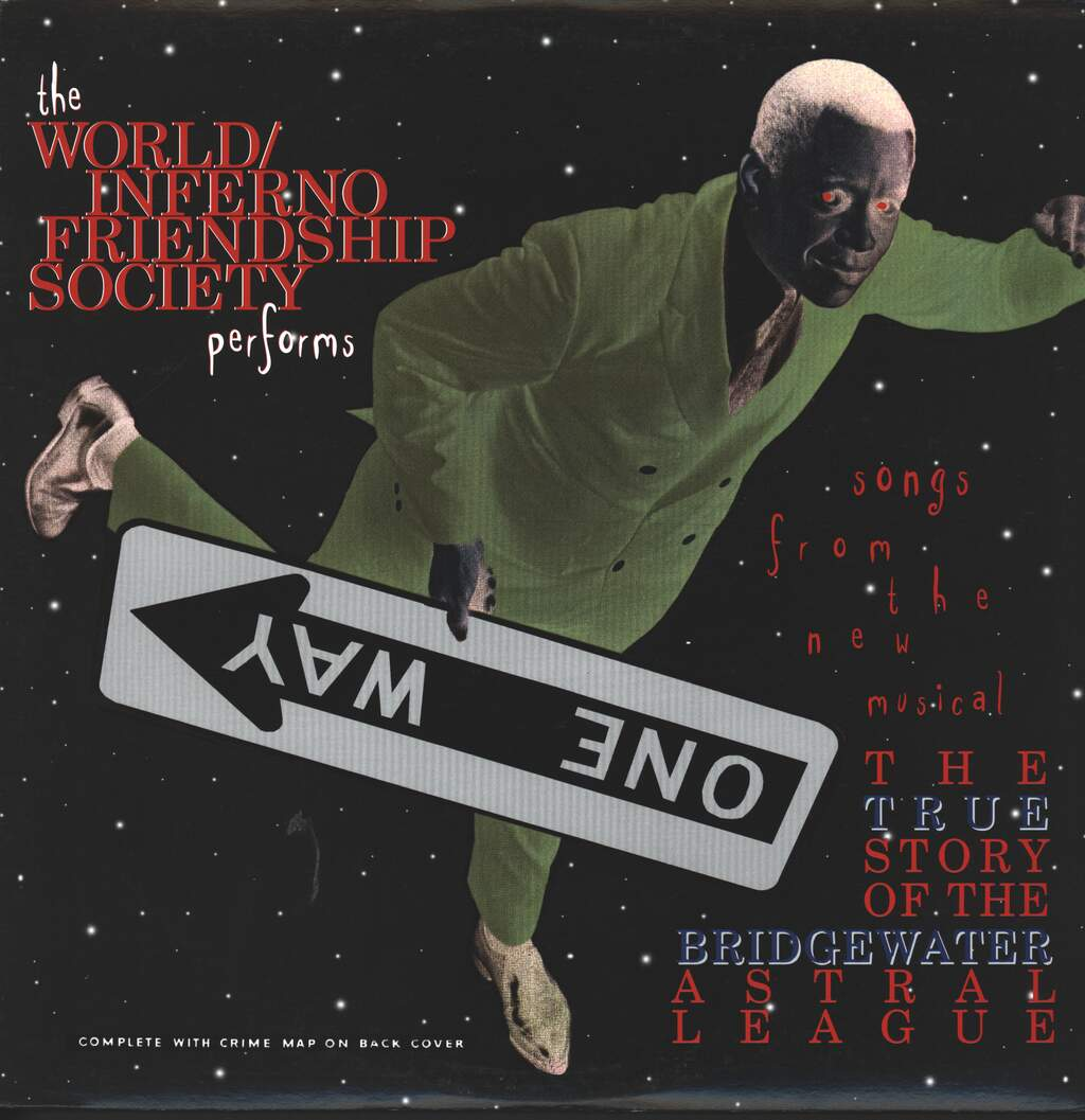 The World / Inferno Friendship Society: The True Story Of The Bridgewater Astral League, LP (Vinyl)