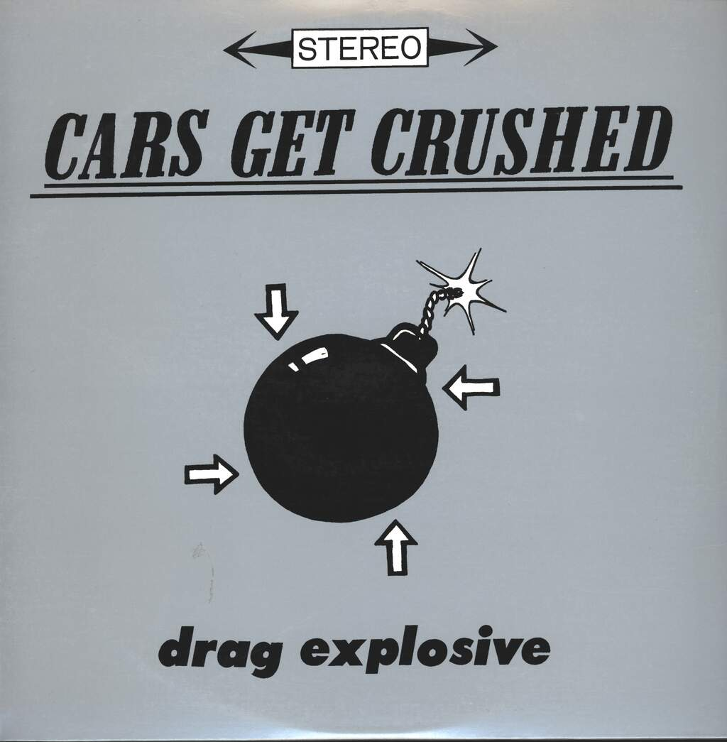 Cars Get Crushed: Drag Explosive, LP (Vinyl)