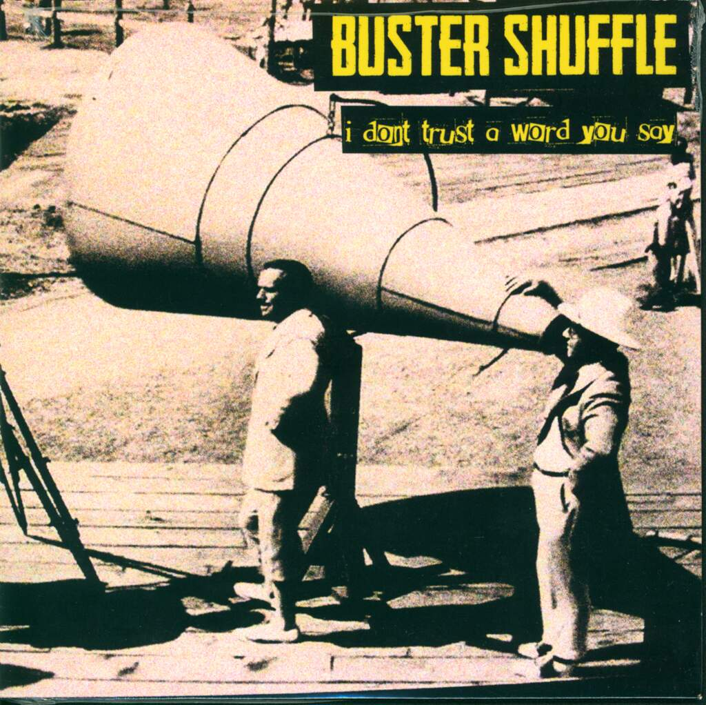 "Buster Shuffle: I Don't Trust A Word You Say, 7"" Single (Vinyl)"