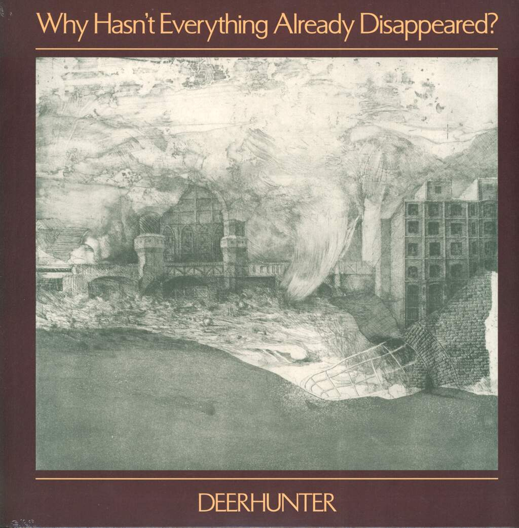 Deerhunter: Why Hasn't Everything Already Disappeared?, LP (Vinyl)