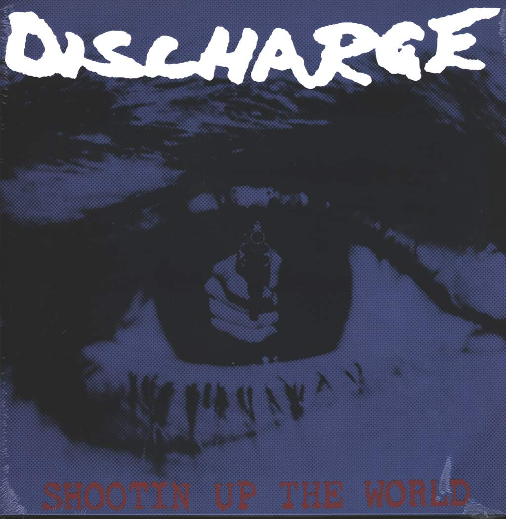 Discharge: Shootin' Up The World, LP (Vinyl)