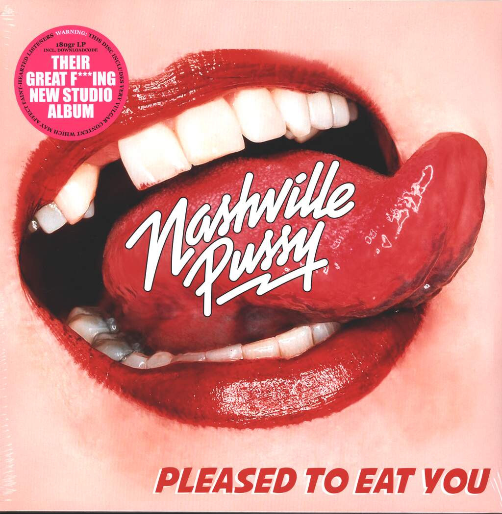 Nashville Pussy: Pleased To Eat You, LP (Vinyl)
