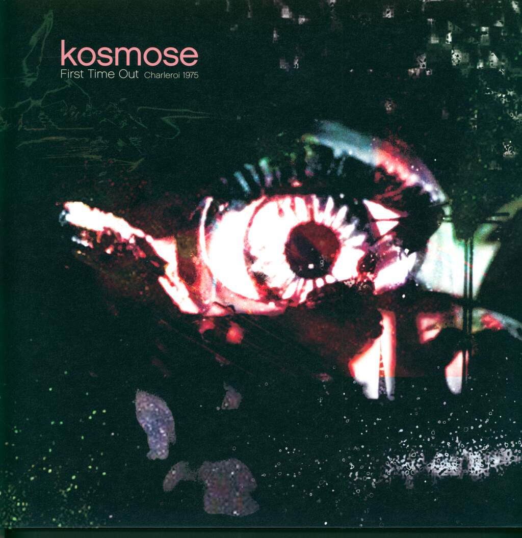 Kosmose: First Time Out (Charleroi 1975), LP (Vinyl)