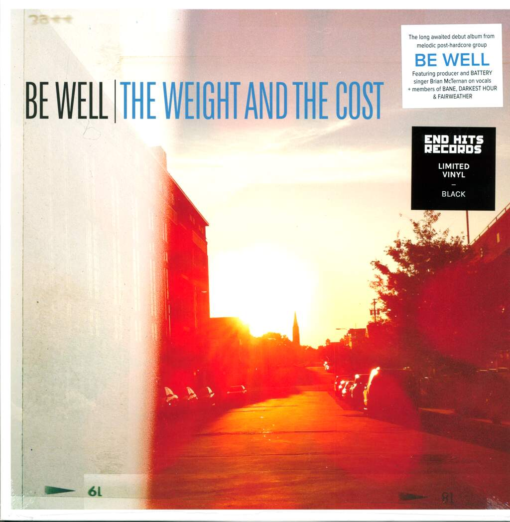 Be Well: The Weight And The Cost, LP (Vinyl)