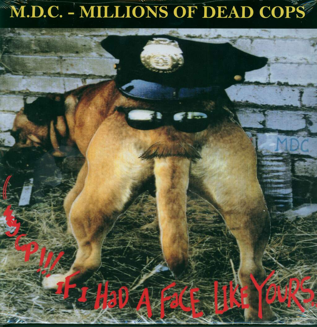 MDC: Hey Cop!!! If I Had A Face Like Yours..., LP (Vinyl)