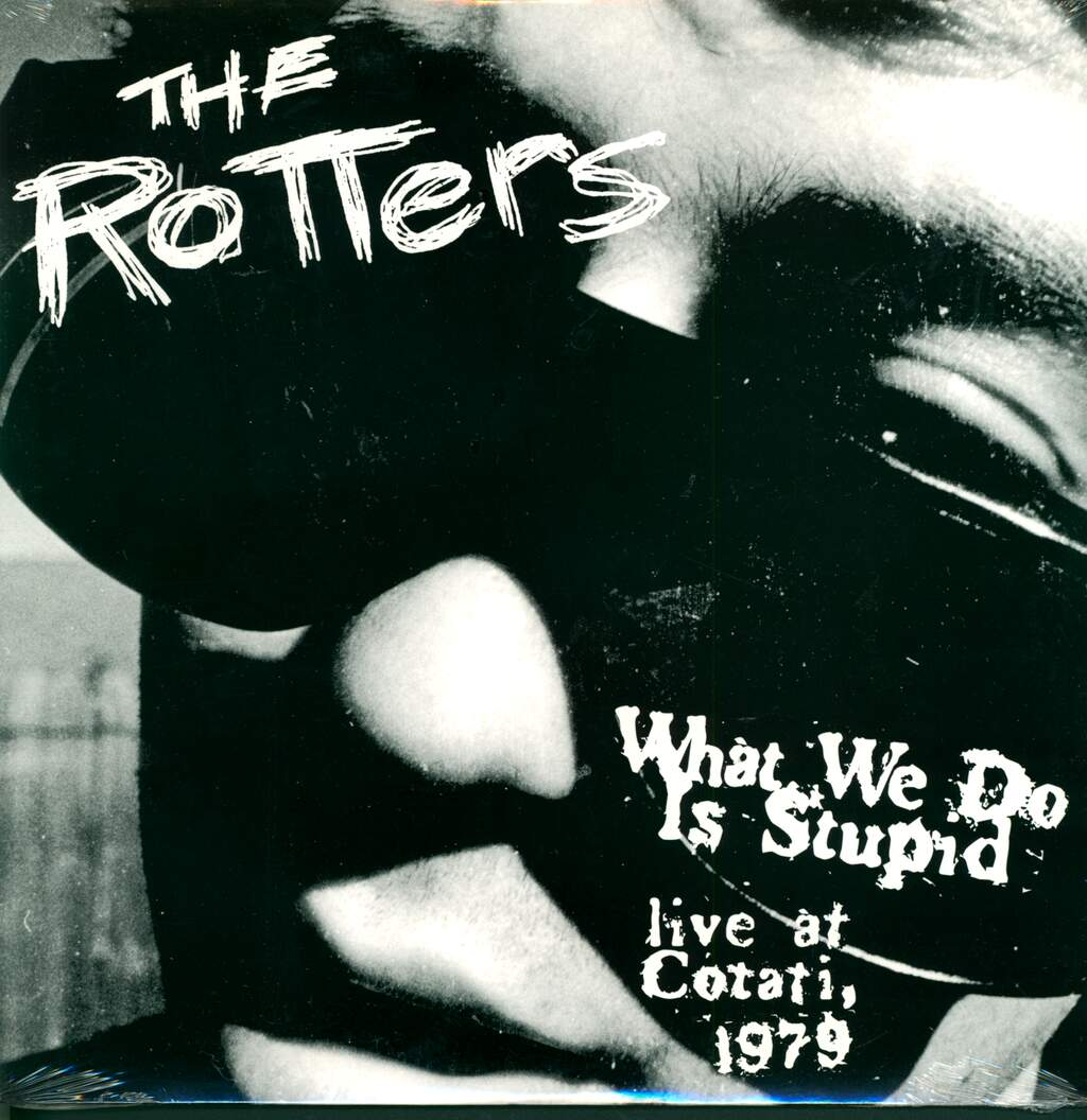 The Rotters: What We Do Is Stupid - Live At Cotati, 1979, LP (Vinyl)