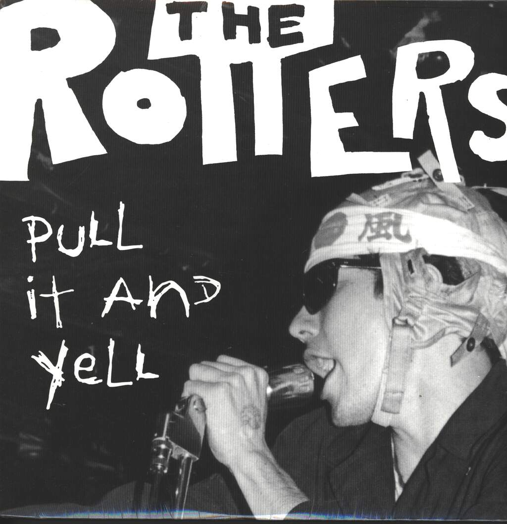 The Rotters: Pull It And Yell, LP (Vinyl)