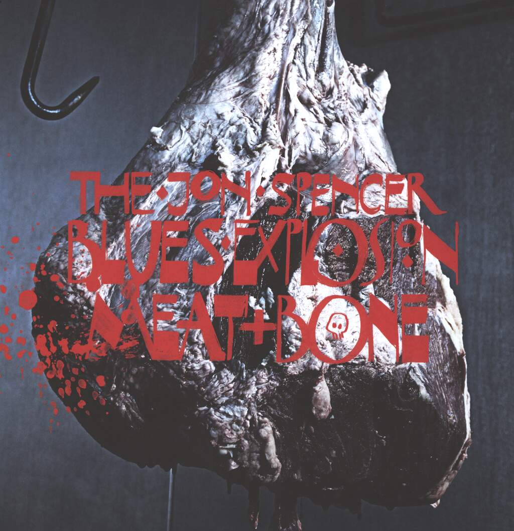 The Jon Spencer Blues Explosion: Meat And Bone, LP (Vinyl)