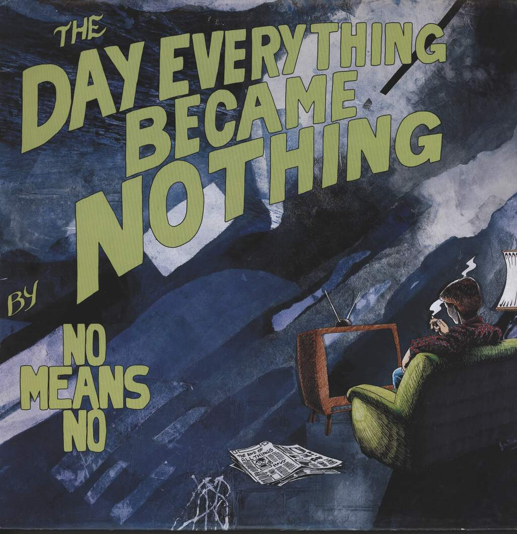 "Nomeansno: The Day Everything Became Nothing, 12"" Maxi Single (Vinyl)"