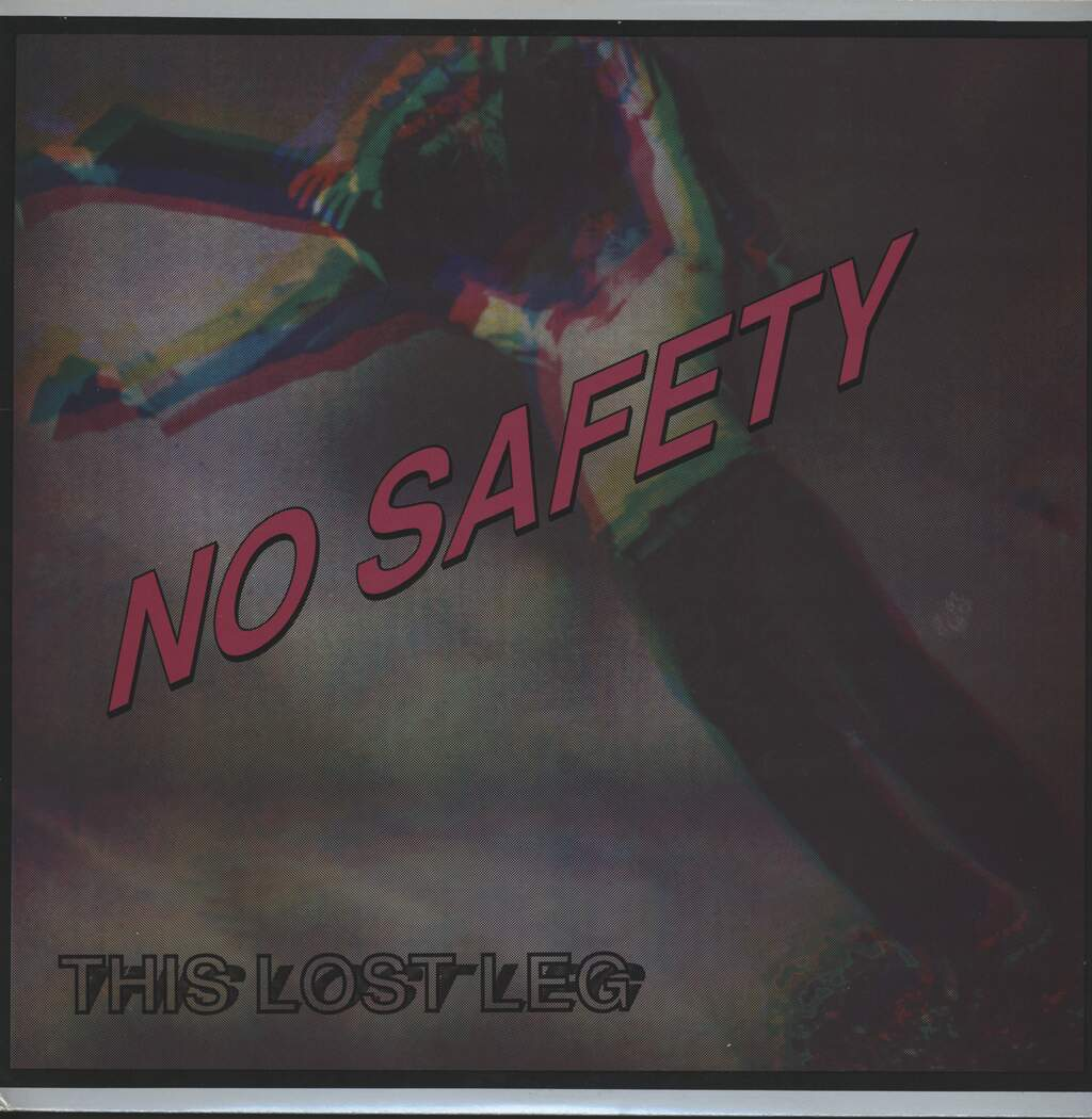 No Safety: This Lost Leg, LP (Vinyl)