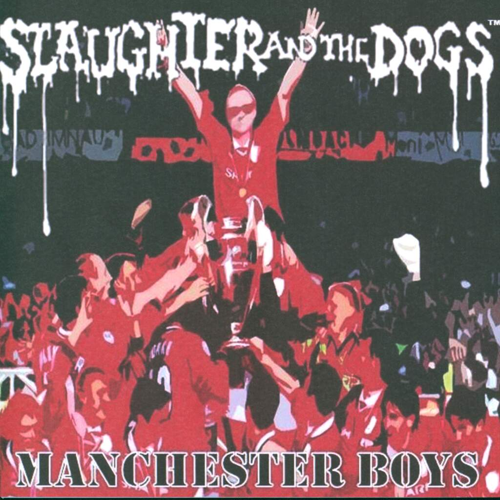 """Slaughter And The Dogs: Manchester Boys / Where Have All The Boot Boys Gone, 7"""" Single (Vinyl)"""