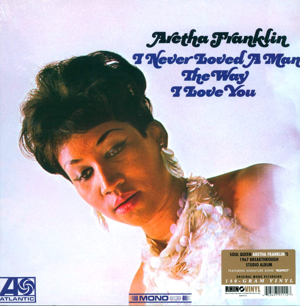 Aretha Franklin: I Never Loved A Man The Way I Love You, LP (Vinyl)