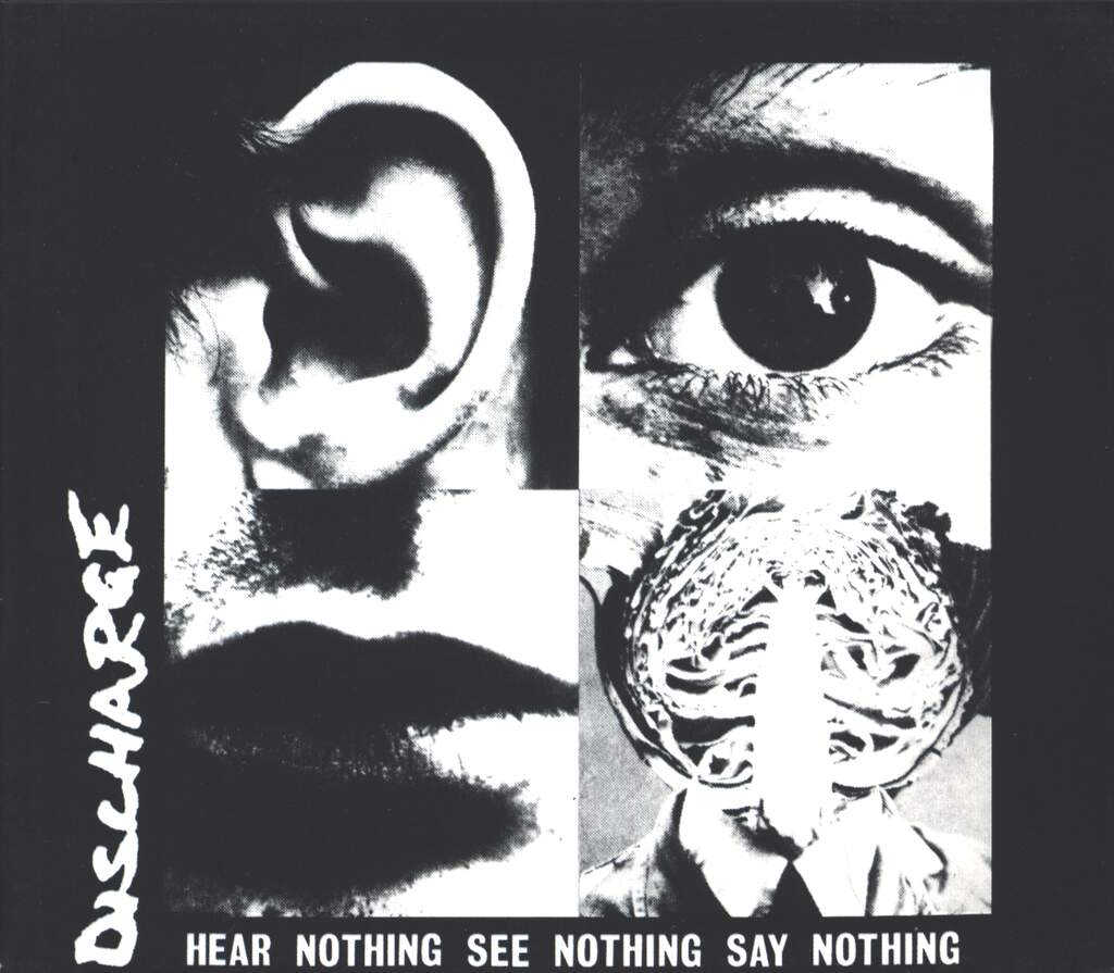 Discharge: Hear Nothing See Nothing Say Nothing, CD