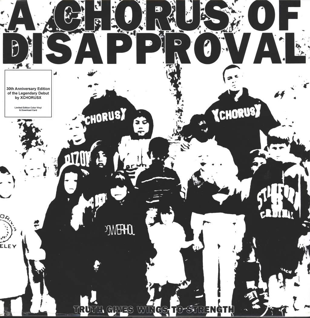 Chorus Of Disapproval: Truth Gives Wings To Strength, LP (Vinyl)