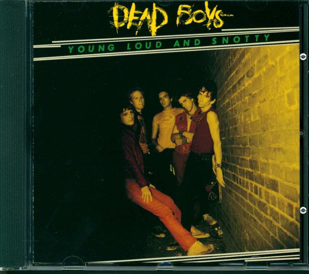 The Dead Boys: Young Loud And Snotty, CD