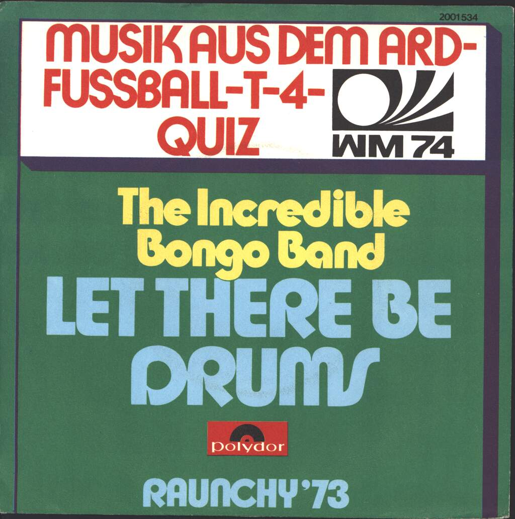 "The Incredible Bongo Band: Let There Be Drums, 7"" Single (Vinyl)"