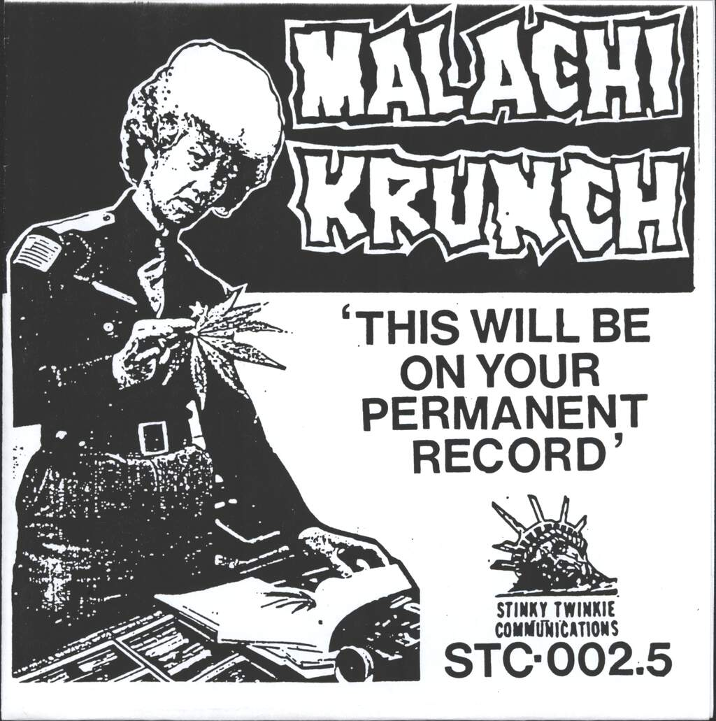 "Malachi Krunch: This Will Be On Your Permanent Record / From The Cradle To The Grave, 7"" Single (Vinyl)"