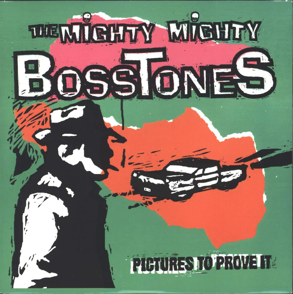 "The Mighty Mighty Bosstones: Pictures To Prove It, 7"" Single (Vinyl)"