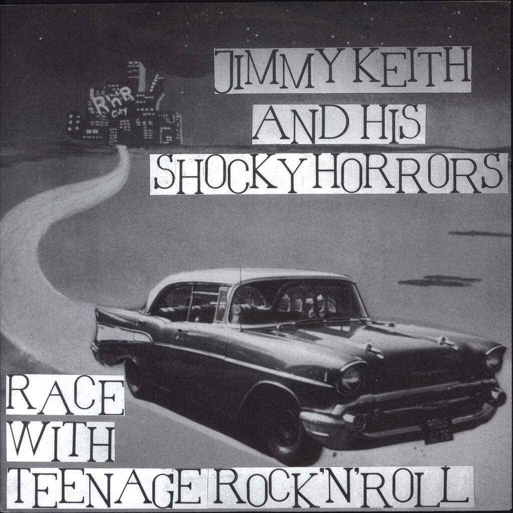 "Jimmy Keith & His Shocky Horrors: Race With Teenage Rock'n'roll, 7"" Single (Vinyl)"