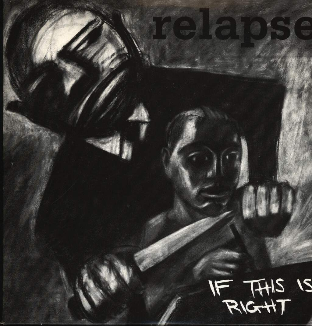 "Relapse: If This Is Right, 7"" Single (Vinyl)"