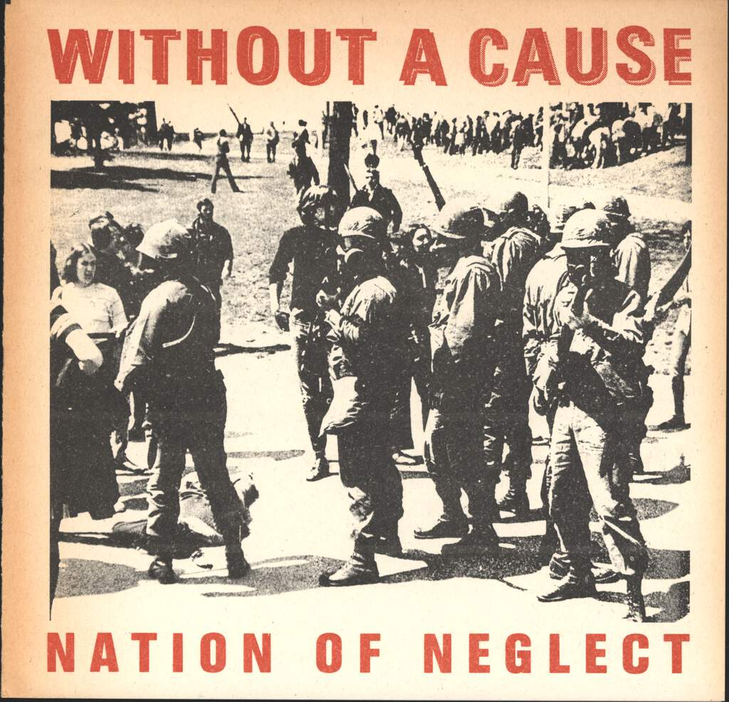 "Without a Cause: Nation Of Neglect, 7"" Single (Vinyl)"