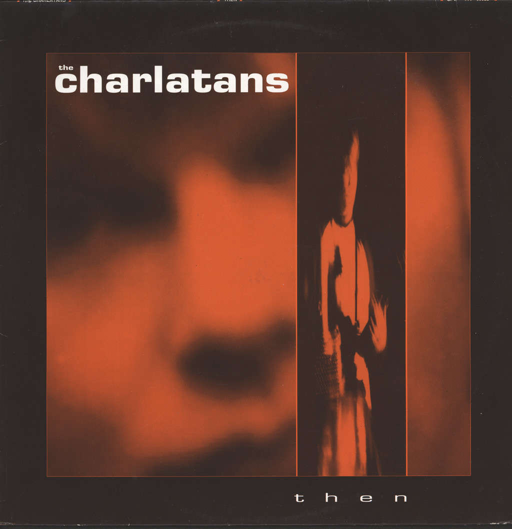 "Charlatans: Then, 12"" Maxi Single (Vinyl)"